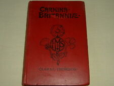 Carmina Britanniae - Third Edition - by Clara L. Thomson, c1905