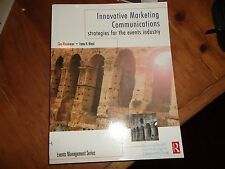 Innovative Marketing Communications: Strategies for the Events Industry by WOOD