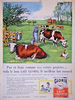 PUBLICITÉ DE PRESSE 1960 GLORIA LE MEILLEUR LAIT  CONCENTRÉ NATUREL PUR ET FRAIS