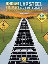 Fretboard Roadmaps - Lap Steel Guitar: The Essential Patterns That All Great Ste