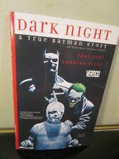 Dark Night : A True Batman Story by Paul Dini and Tim Smith Hardcover~