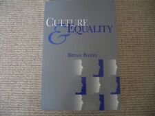 Culture and Equality - Brian Barry An Egalitarian Critique Of Multiculturalism