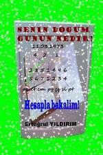 Senin Dogum Gunun Nedir? : Hesapla Bakalim! by Ertugrul Yildirim (2014,...