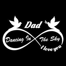 Dad Dancing in the Sky - Vinyl cut Decals Vehicle Rear Window IN LOVING MEMORY
