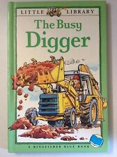 The Busy Digger (Little Library) by Angela Royston (Hardback, 1993