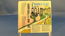 COUNTRY GOLD FOR THE ROAD - Volume 1 - NEAR MINT CASSETTE - Original Artists