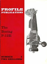 BOEING P-12E FIGHTER: PROFILE #2/ 9 EXTRA PAGES ADDED/ NEW-PRINT FACSIMILE ED