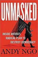 Unmasked: Inside Antifa's Radical Plan to Destroy Democracy by Andy Ngo (English