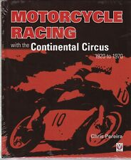Motorcycle Racing with the Continental Circus 1920 to 1970 (Hardcover) Book