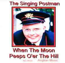 The Singing Postman - When the Moon Peeps o'er the Hill