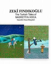 The Turkish Tales of Nasrettin Hoca by Zeki Findikoglu (2009, Paperback)