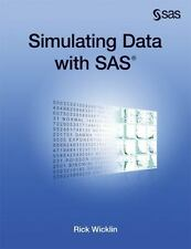 Simulating Data with SAS by Rick Wicklin (2013, Paperback)