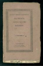 BAROVERO JACOBO THERAPEUTICES ET MATERIEI MEDICO-CHIRURGICAE ELEMENTA REGIA 1825