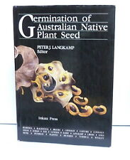 GERMINATION OF AUSTRALIAN NATIVE PLANT SEED, Langkamp, h/c, Inkata/Aust Mineral