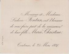 1897 Faire-part naissance Marie-Christine FONTAN - Toulouse (Haute-Garonne).
