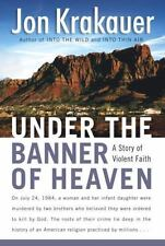 Under the Banner of Heaven: A Story of Violent Faith-ExLibrary