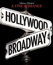 A FINE ROMANCE~HOLLYWOOD BROADWAY by Darcie Denkert Musicals Book
