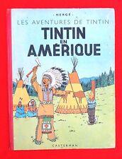 Hergé. Tintin en Amérique. Casterman 1945. B1 dos rouge. EO couleurs en bel état