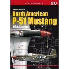 North American P-51 Mustang: B/C/D/K  models (Top Drawings) by ŁUKASIK, MA