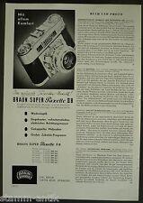 Braun Super Paxette II B,Kleinbild Kamera,Wechselobjektiv,orig.Anzeige 1957
