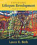 Exploring Lifespan Development (4th Ed.)  by Berk & Berk