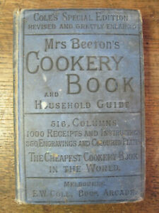 Antiquarian Mrs.Beetons Cookery Book,E.W.Cole,Aust ed,300pp.Ca 1910,b/w plates,