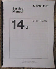 Singer 14U 5-Thread Serger Overlock Adjusters Service Repair Manual Book