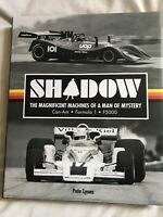 Shadow,The Magnificent Machines Of A Man Of Mystery,Can Am ,F1 F5000,Pete Lyons