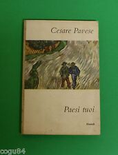 Cesare Pavese - Paesi tuoi - Ed.Einaudi 1952 - I Coralli