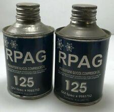 (2) RPAG 125 Polyalklyene Glycol A/C Compressor Oil 8 Oz. Can GM SPEC #9985752