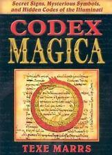 Codex Magica: Secret Signs, Mysterious Symbols, and Hidden Codes of the Illum...