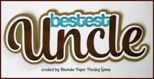 UNCLE FAMILY TITLE for Premade Scrapbook Pages  ALBUM CARDS, DIE CUT by Rhonda
