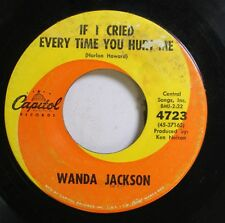 Country 45 Wanda Jackson - If I Cried Every Time You Hurt Me / Let My Love Walk