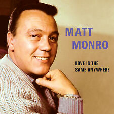 Matt Monro – Love Is The Same Anywhere CD