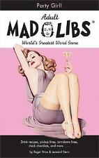 Party Girl Mad Libs Adult Mad Libs