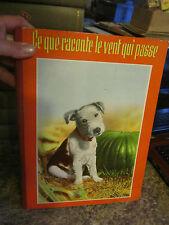 1937 Ce Que Raconte Le Vent Qui Passe par by Liane Berger French Good condition