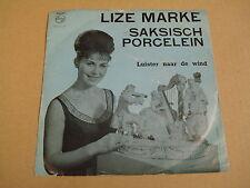 45T SINGLE / LIZE MARKE - SAKSISCH PORCELEIN
