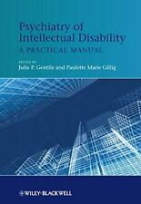 Psychiatry of Intellectual Disability: A Practical Manual, Gentile, Gillig+=