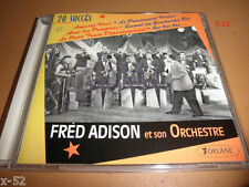 FRED ADISON & ORCHESTRA cd 20 SUCCES hits heigh ho la da da TOC spiritisme