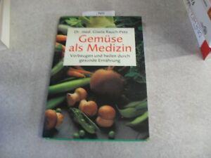 Dr. med. Rauch - Petz   Gemüse als Medizin