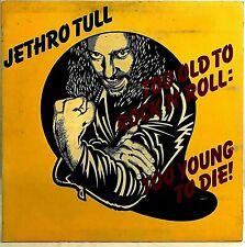 "JETHRO TULL ""Too Old To Rock 'N' Roll: Too Young To Die!"" Vinyl LP -Orig. 1976"