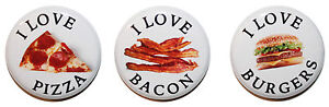 """1"""" (25mm) Funny 'I LOVE....Food' Button Badges - Burgers Pizza & Bacon"""