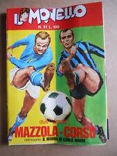 IL MONELLO n°31 1972 Mazzola Corso CRISTALL + inserto Carlo MAURI + figu  [G391]