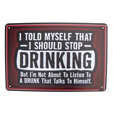 Funny Stop Drinking Drunk Metal Sign Tin Man Cave Garage Decor Bar Pub Wall Art