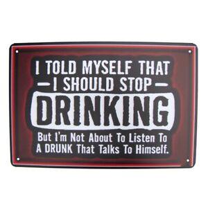 Funny Stop Drinking Drunk Metal Sign Tin Man Cave Garage Decor Bar Pub Wall Art