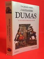 Les grands romans d'Alexandre Dumas Le vicomte de bragelonne II 1998