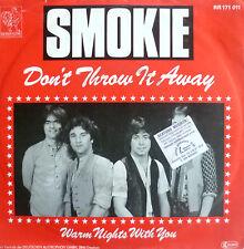 "7"" 1982 RARE IN MINT- ! SMOKIE : Don´t Throw It Away"