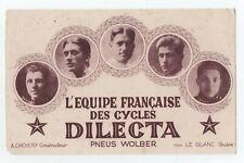 1926 BUVARD CYCLES DILECTA EQUIPE TOUR DE FRANCE 2 EXEMPLAIRES MOYENS