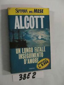 Alcott UN LUNGO FATALE INSEGUIMENTO D'AMORE (38E2)