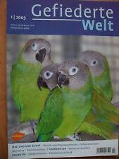 Gefiederte Welt Magazin Ausgabe Nr.1 / 2009